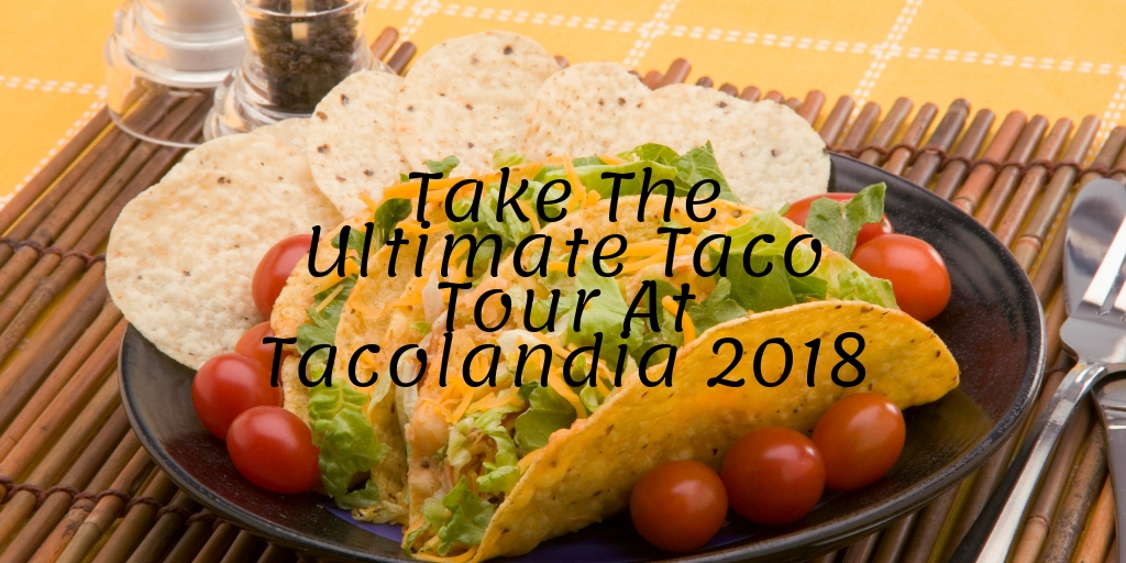 October 13th is the 4th Annual Dallas Observer Tacolandia Festival. If you've never been to the Ultimate Taco Tour this is the perfect year for you to get involved. You won't want to miss out on the fun, energy, and excitement that takes place...not to mention the amazing food! Let's take a look at some of the details so you can learn more and plan your Tacolandia 2018 visit!